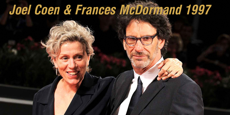 Joel Coen & Frances McDormand 1997