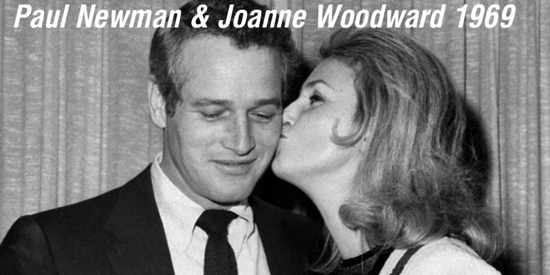 Paul Newman & Joanne Woodward 1969